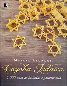 """Clássico da literatura gastronômica """"Cozinha judaica"""" volta às livrarias"""